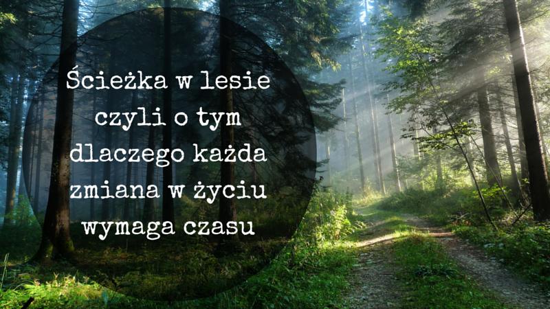 zmiana życia wymaga czasu - Michał Kidziński